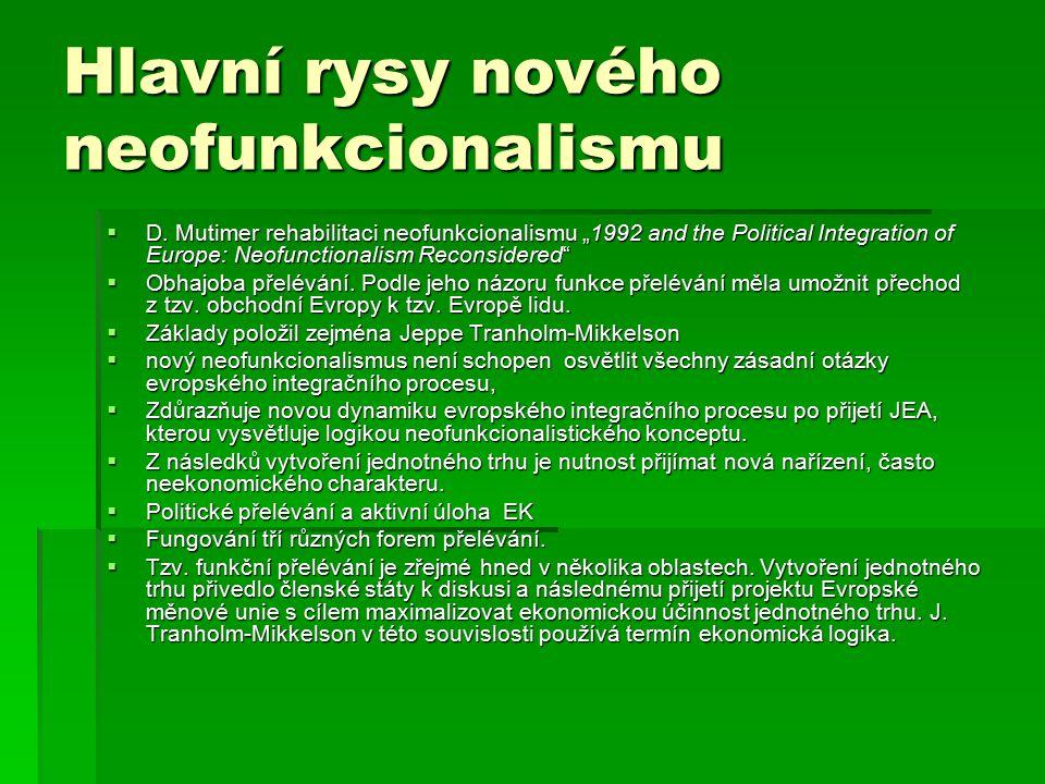 Jeppe Tranholm-Mikkelson  Tzv.funkční přelévání je zřejmé hned v několika oblastech.