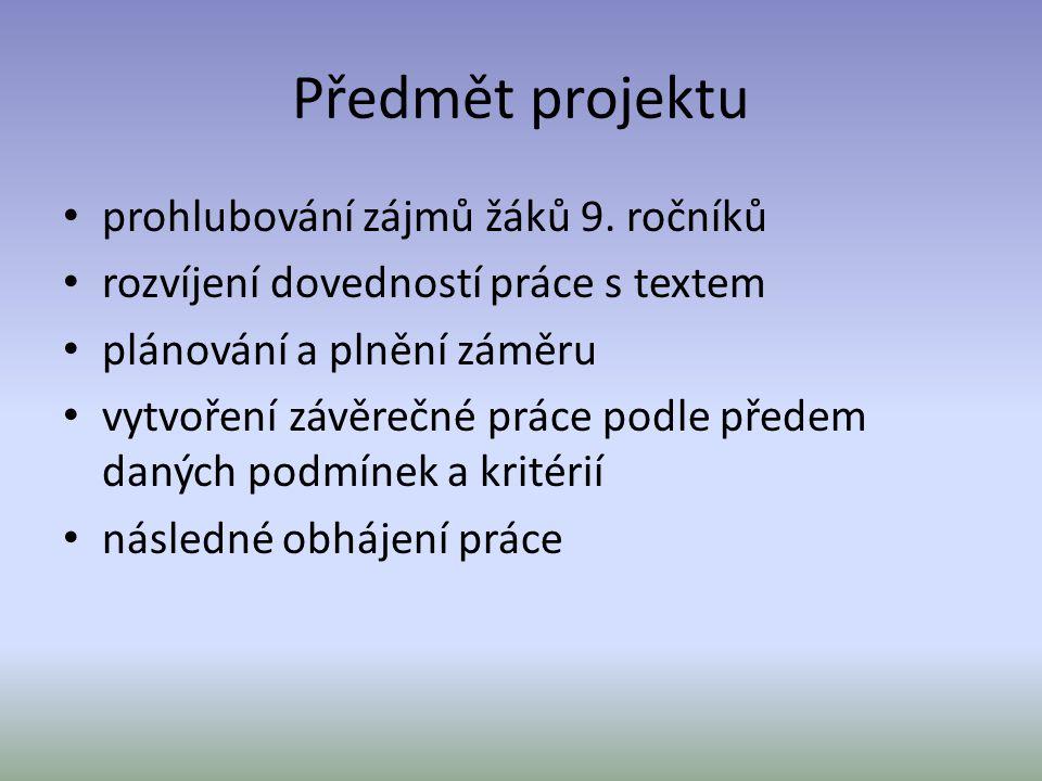 Předmět projektu prohlubování zájmů žáků 9.