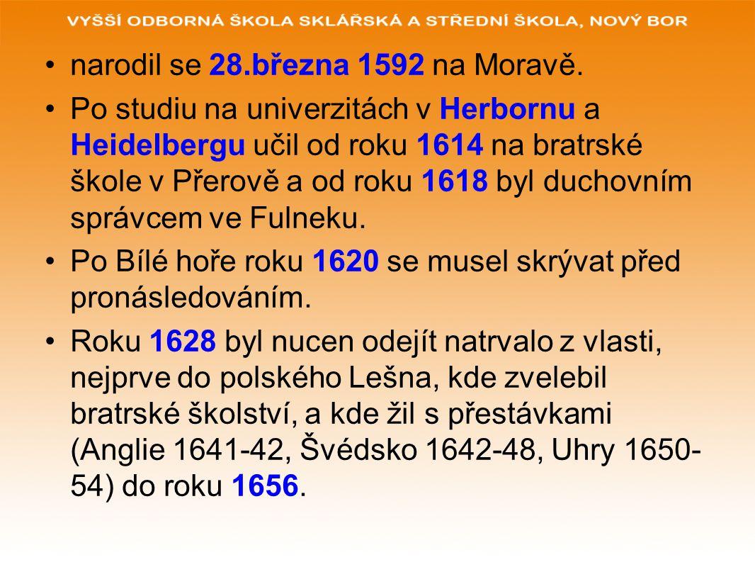 narodil se 28.března 1592 na Moravě. Po studiu na univerzitách v Herbornu a Heidelbergu učil od roku 1614 na bratrské škole v Přerově a od roku 1618 b