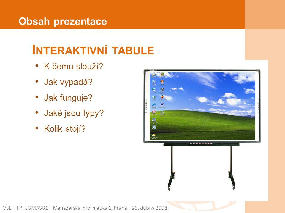 VŠE – FPH, 3MA381 – Manažerská informatika 1, Praha – 29.