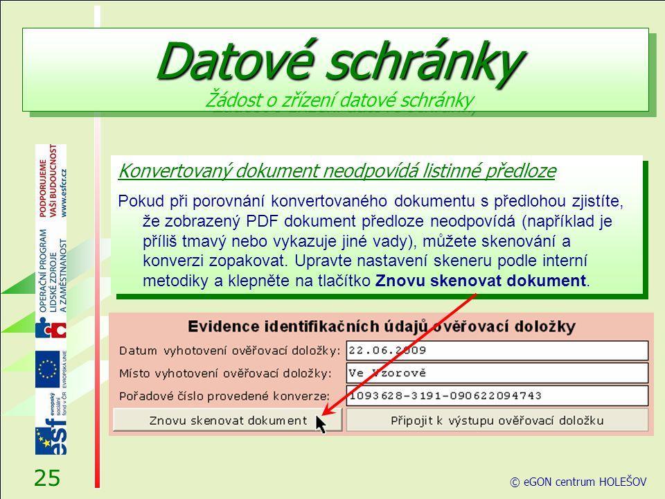 Konvertovaný dokument neodpovídá listinné předloze Pokud při porovnání konvertovaného dokumentu s předlohou zjistíte, že zobrazený PDF dokument předloze neodpovídá (například je příliš tmavý nebo vykazuje jiné vady), můžete skenování a konverzi zopakovat.