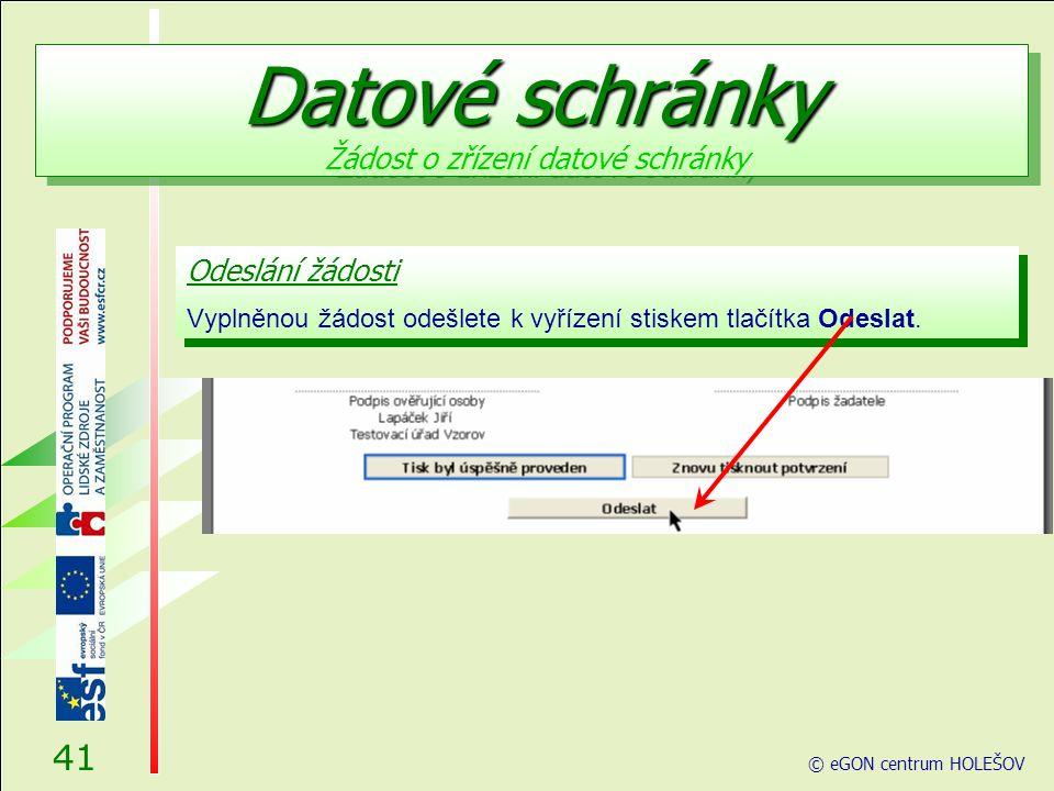 Odeslání žádosti Vyplněnou žádost odešlete k vyřízení stiskem tlačítka Odeslat.