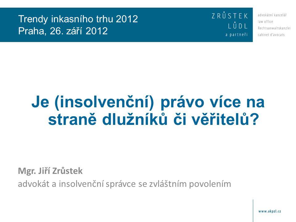 Trendy inkasního trhu 2012 Praha, 26.