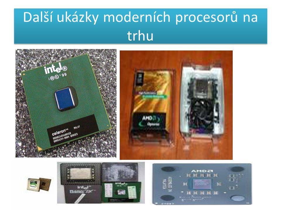 Další ukázky moderních procesorů na trhu
