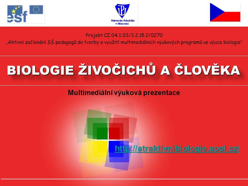 """Projekt CZ.04.1.03/3.2.15.2/0270 """"Aktivní začlenění SŠ pedagogů do tvorby a využití multimediálních výukových programů ve výuce biologie"""" BIOLOGIE ŽIV"""