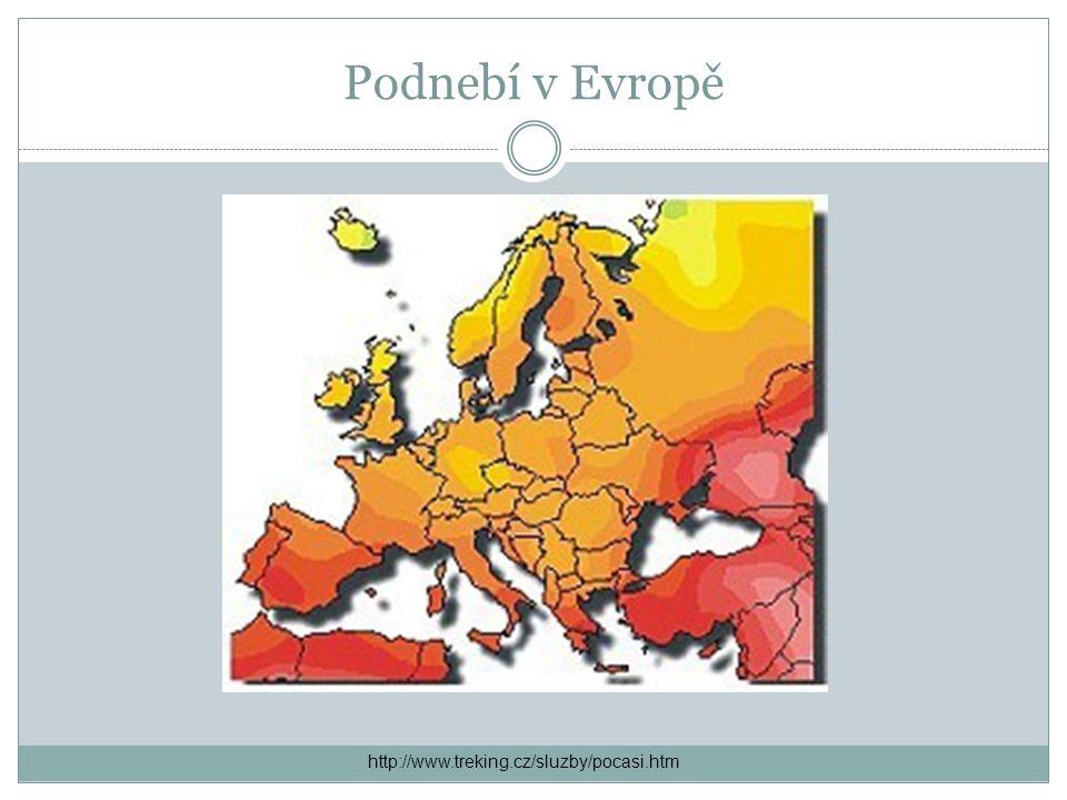 Podnebí v Evropě http://www.treking.cz/sluzby/pocasi.htm
