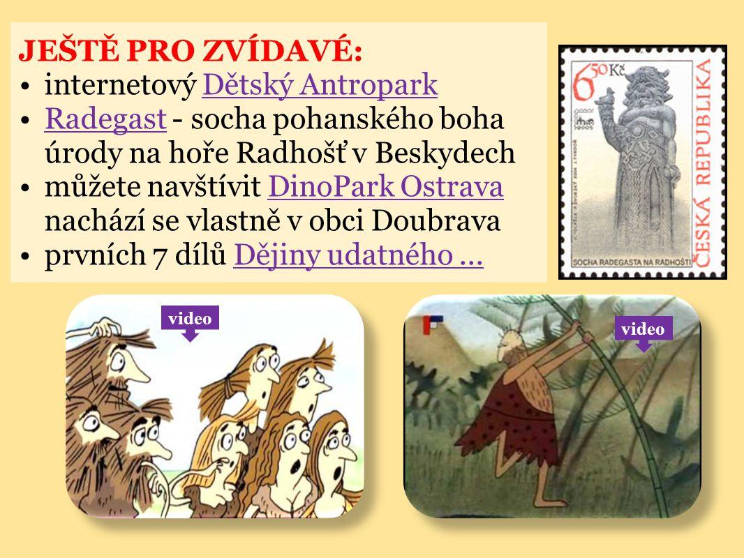 JEŠTĚ PRO ZVÍDAVÉ: internetový Dětský AntroparkDětský Antropark Radegast - socha pohanského boha úrody na hoře Radhošť v BeskydechRadegast můžete navš