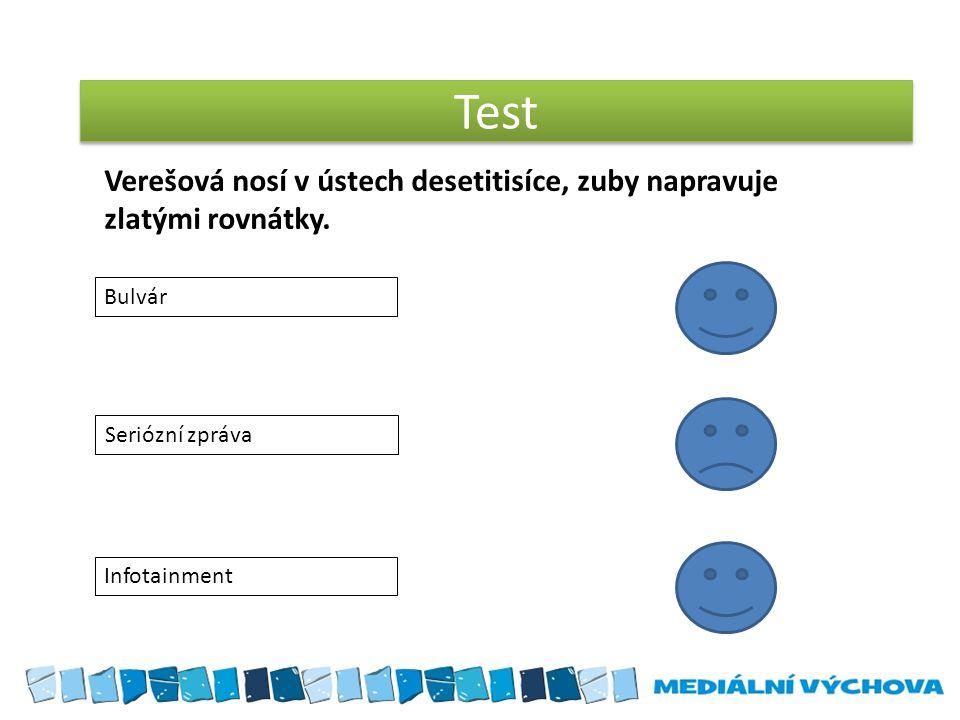 Test Bulvár Seriózní zpráva Infotainment Verešová nosí v ústech desetitisíce, zuby napravuje zlatými rovnátky.