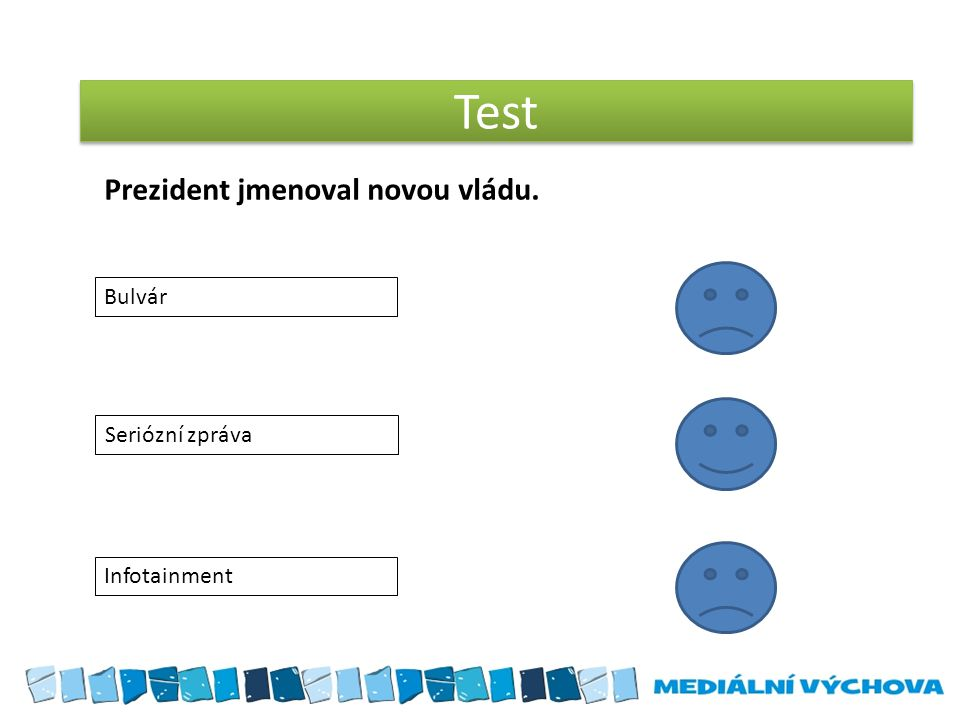 Test Bulvár Seriózní zpráva Infotainment Prezident jmenoval novou vládu.