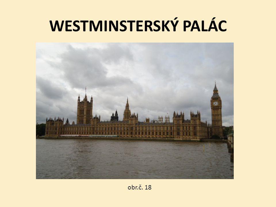 WESTMINSTERSKÝ PALÁC obr.č. 18