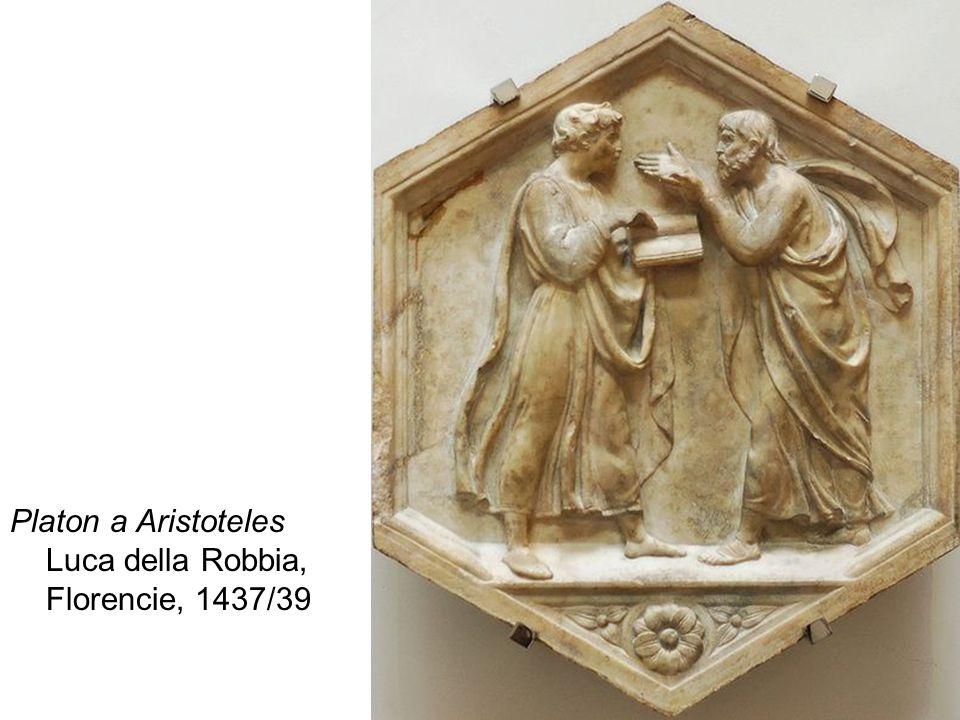 Platon a Aristoteles Luca della Robbia, Florencie, 1437/39