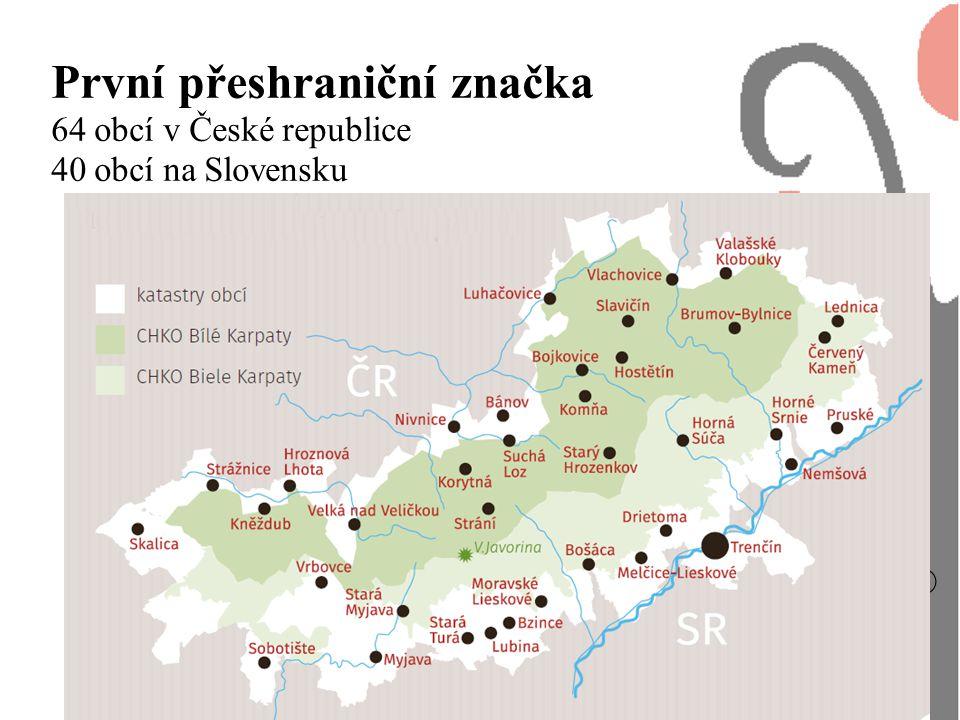 ® Tradice Bílých Karpat První přeshraniční značka 64 obcí v České republice 40 obcí na Slovensku