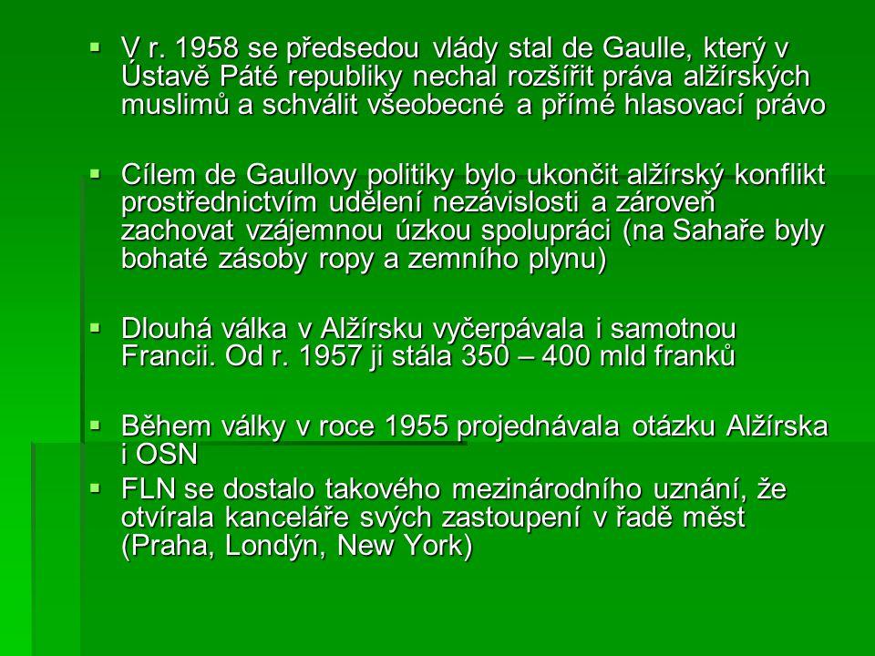  V r. 1958 se předsedou vlády stal de Gaulle, který v Ústavě Páté republiky nechal rozšířit práva alžírských muslimů a schválit všeobecné a přímé hla