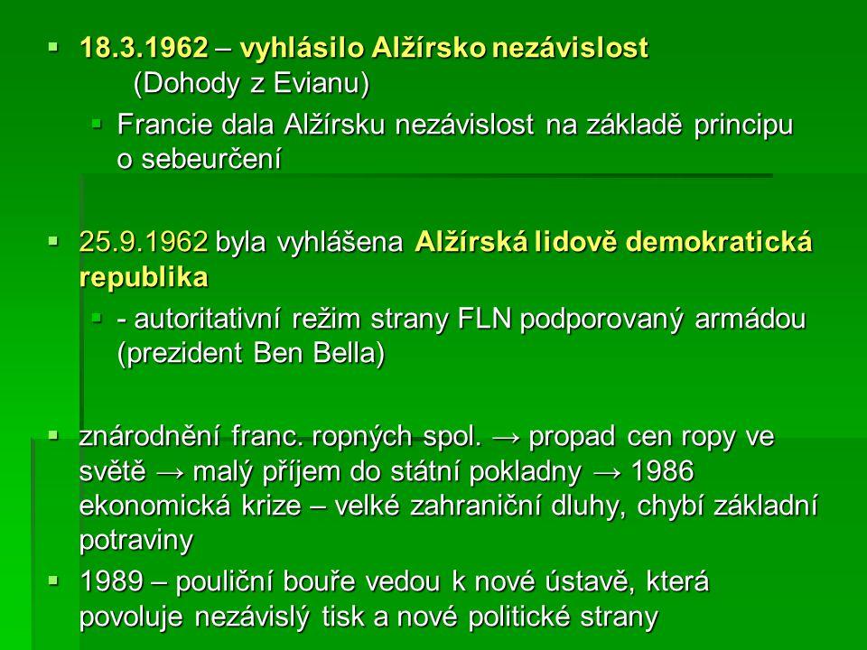  18.3.1962 – vyhlásilo Alžírsko nezávislost (Dohody z Evianu)  Francie dala Alžírsku nezávislost na základě principu o sebeurčení  25.9.1962 byla v