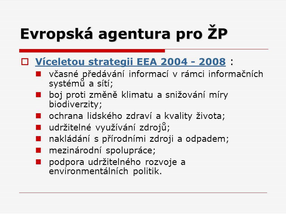 Evropská agentura pro ŽP  Víceletou strategii EEA 2004 - 2008 : Víceletou strategii EEA 2004 - 2008 včasné předávání informací v rámci informačních s