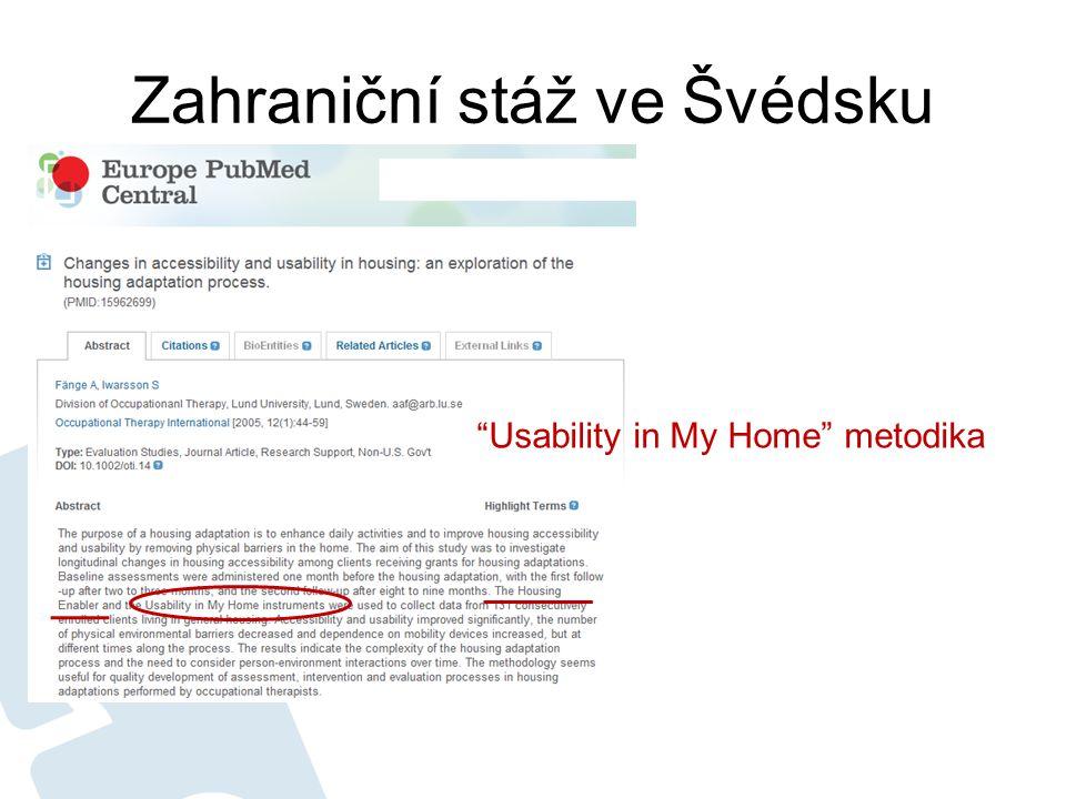 Zahraniční stáž ve Švédsku Usability in My Home metodika