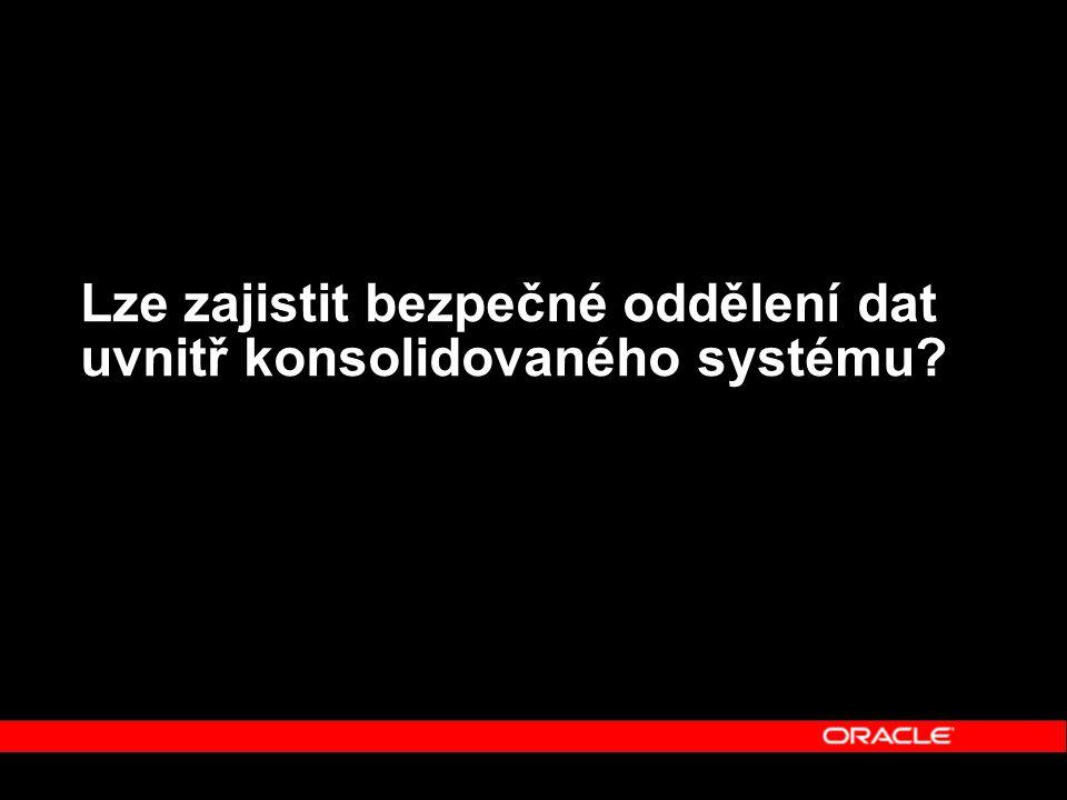 Lze zajistit bezpečné oddělení dat uvnitř konsolidovaného systému