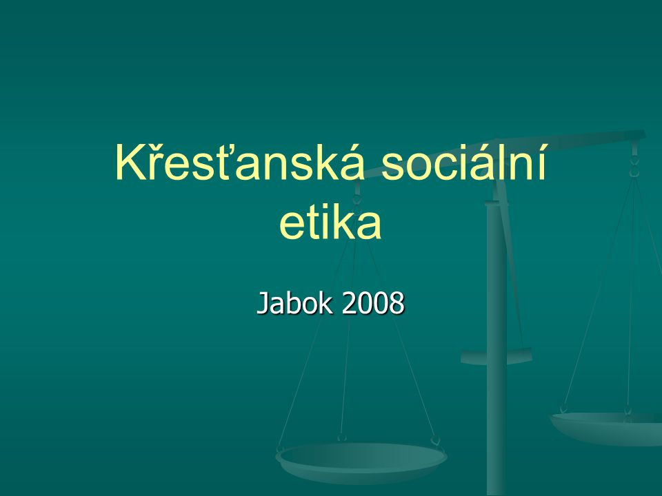 8 Křesťanská sociální etika. M. Martinek. Jabok 20082. 8. RODINA