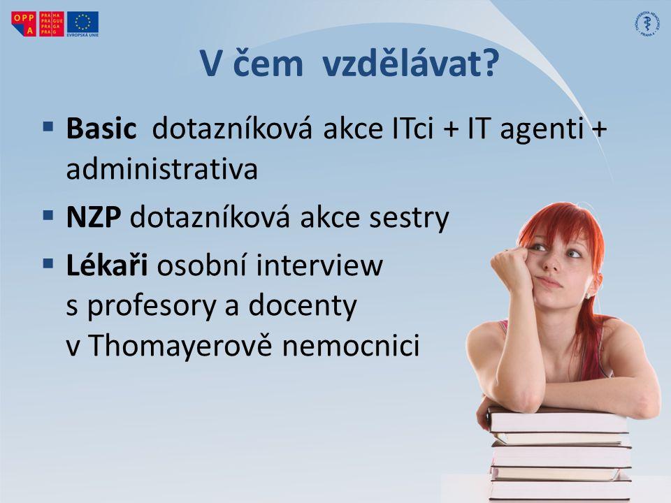 V čem vzdělávat.