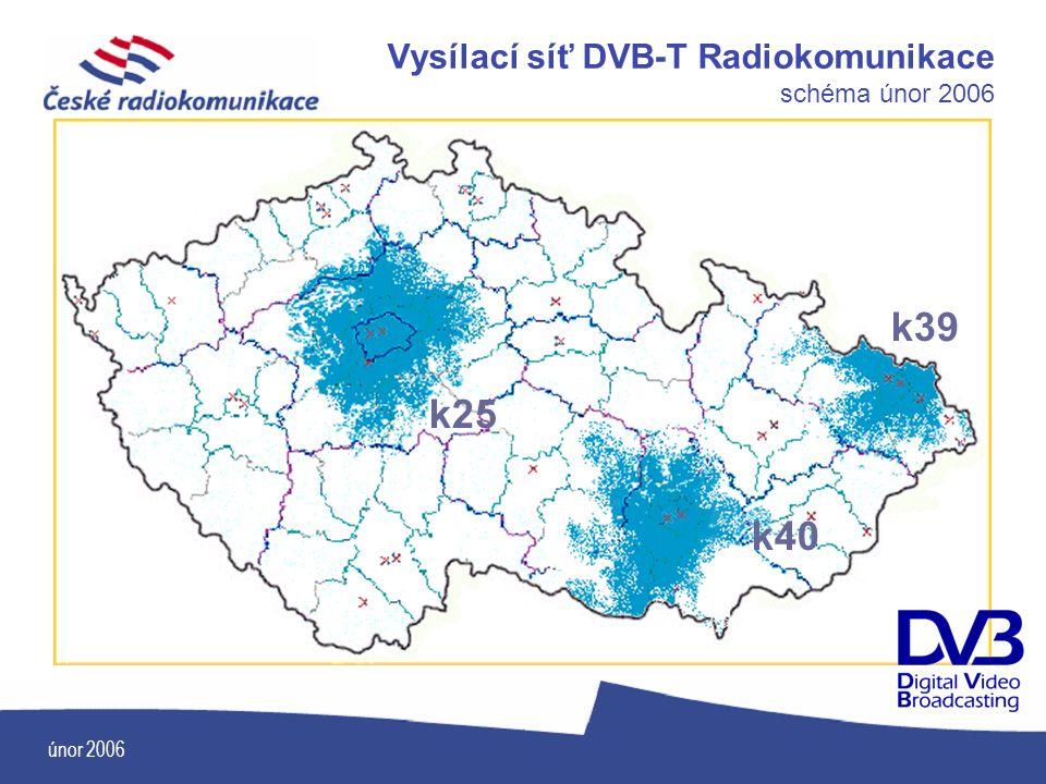 únor 2006 k25 k40 k39 Vysílací síť DVB-T Radiokomunikace schéma únor 2006