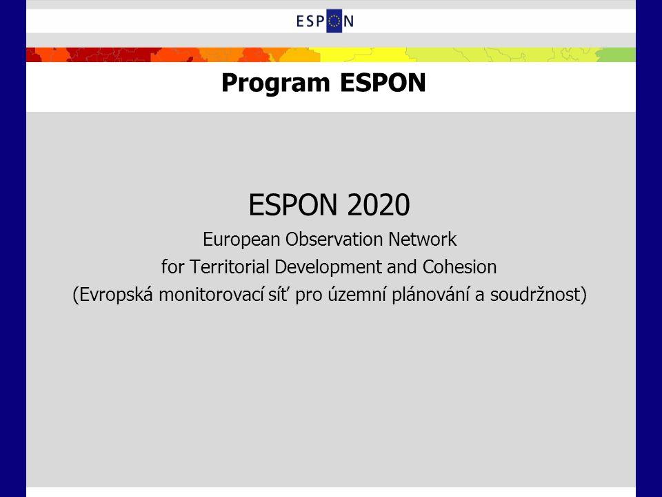 Program ESPON ESPON 2020 European Observation Network for Territorial Development and Cohesion (Evropská monitorovací síť pro územní plánování a soudr