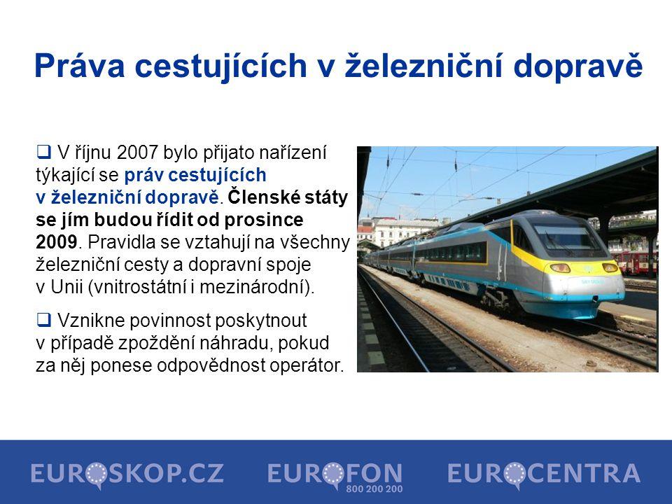  V říjnu 2007 bylo přijato nařízení týkající se práv cestujících v železniční dopravě. Členské státy se jím budou řídit od prosince 2009. Pravidla se