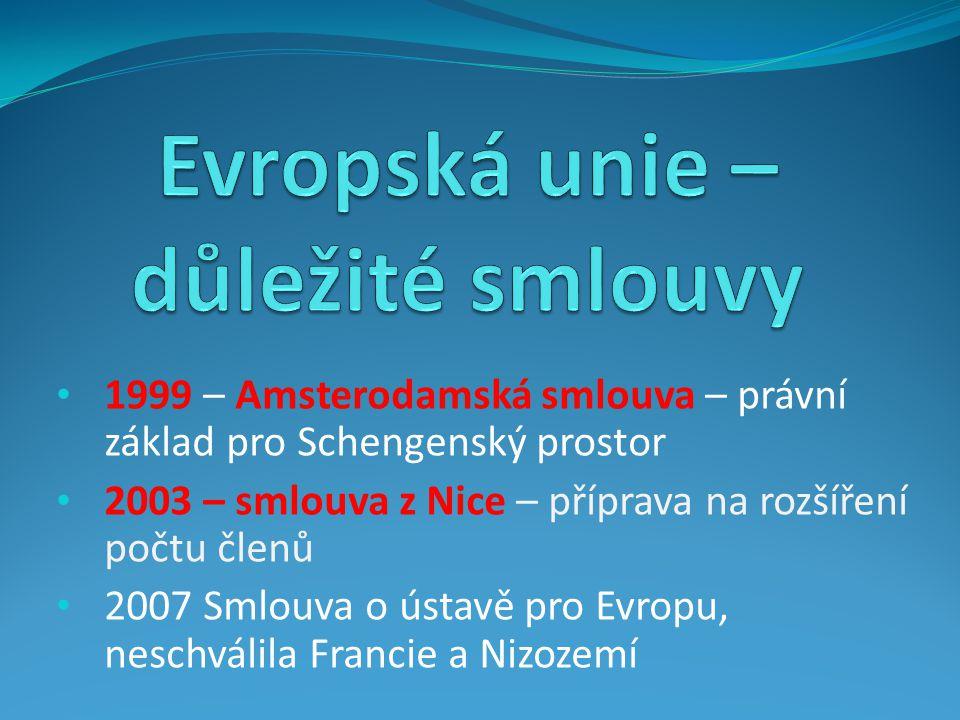 2009 – Lisabonská smlouva upravila a pozměnila 3 pilíře politiky EU