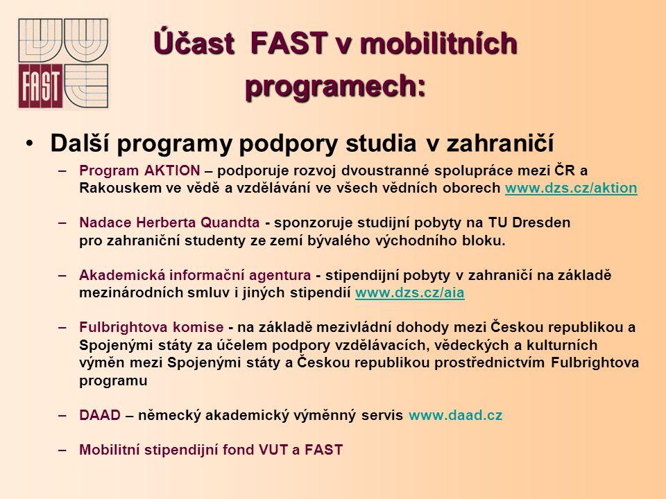 Účast FAST v mobilitních programech: Lifelong Learning Programme (LLP) ERASMUS 2010 - 2011