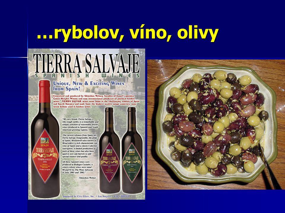 …rybolov, víno, olivy