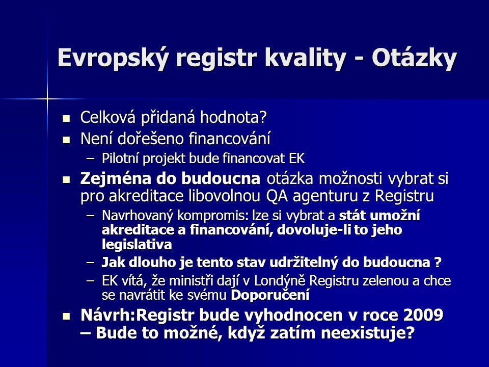 Evropský registr kvality - Otázky Celková přidaná hodnota.