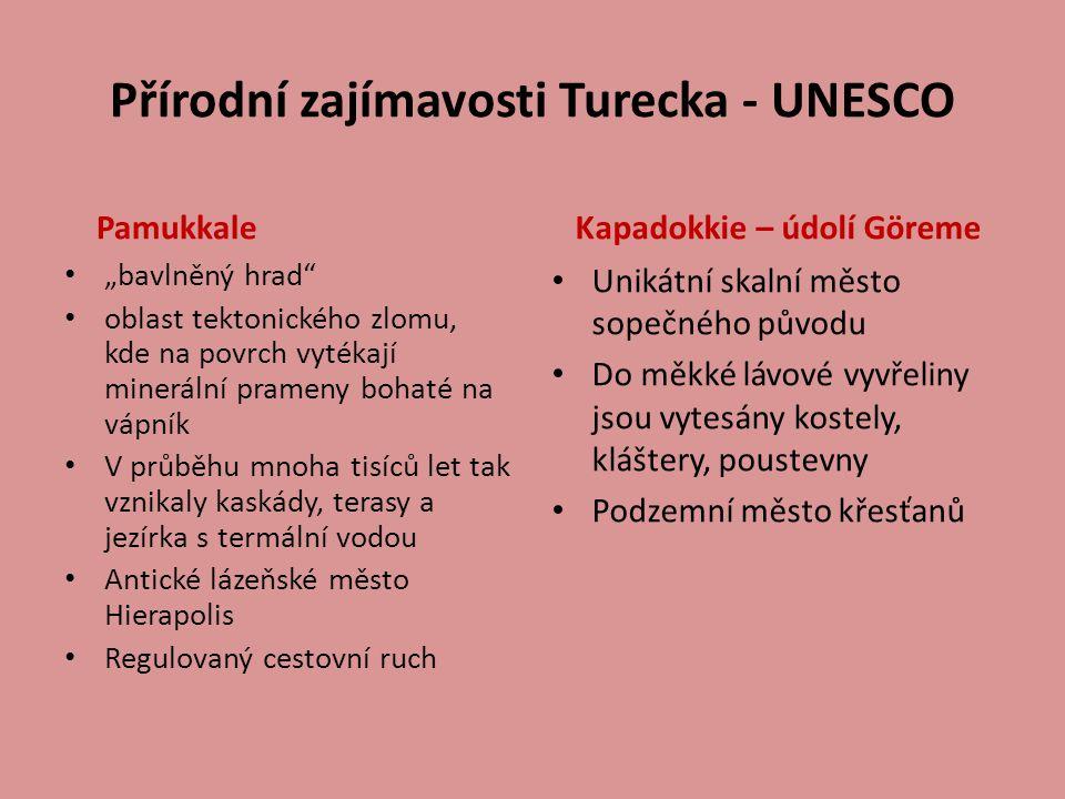"""Přírodní zajímavosti Turecka - UNESCO Pamukkale """"bavlněný hrad"""" oblast tektonického zlomu, kde na povrch vytékají minerální prameny bohaté na vápník V"""