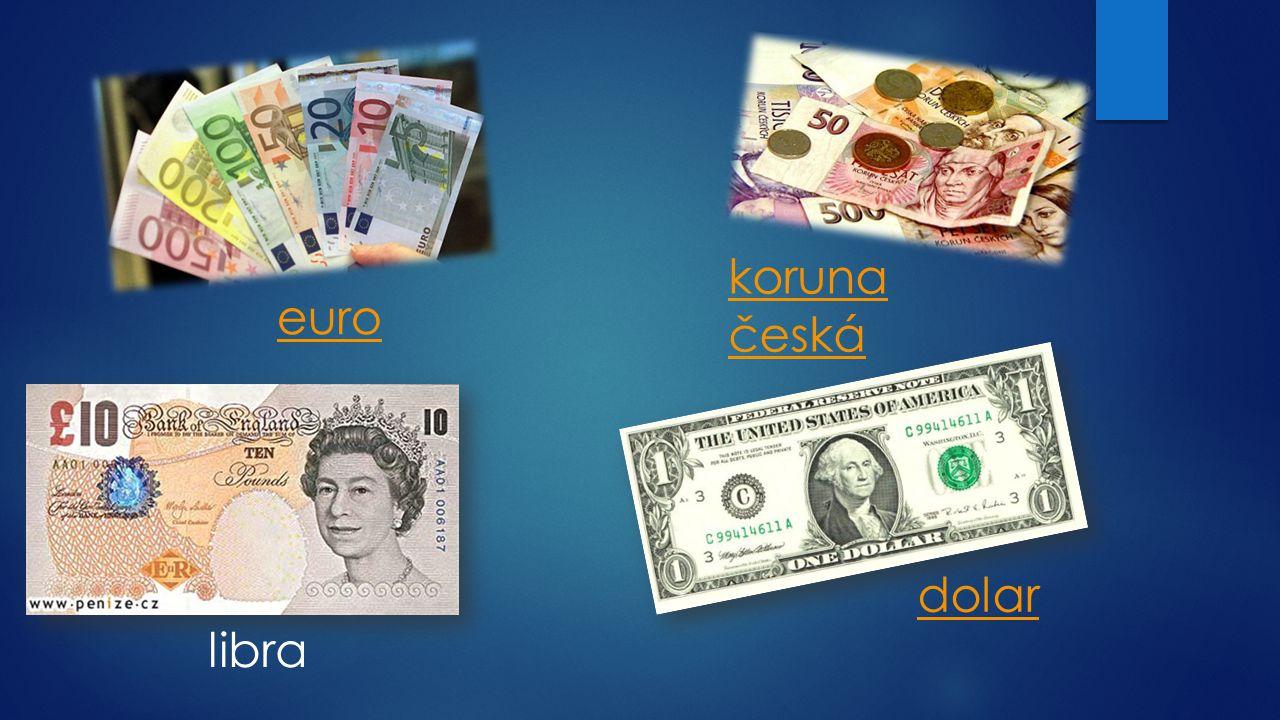 euro koruna česká libra dolar