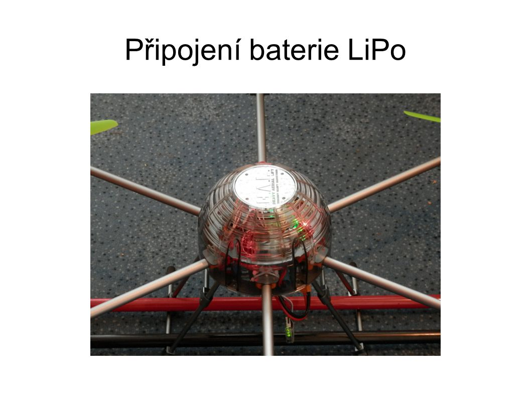 Připojení baterie LiPo