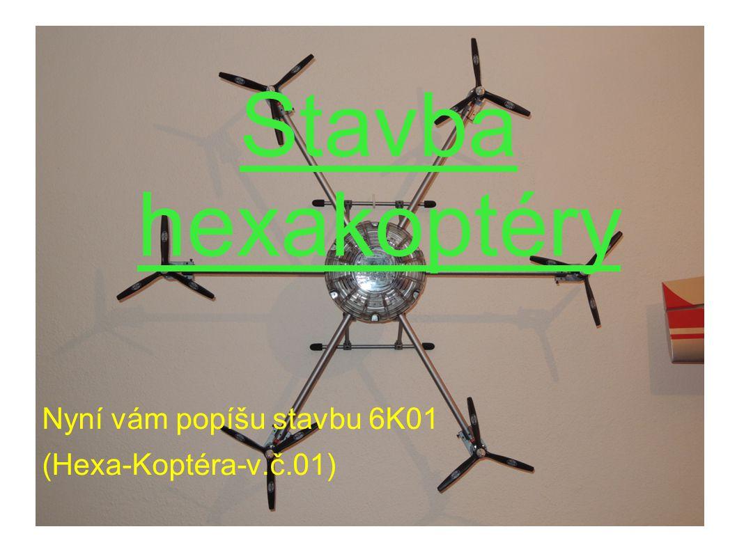 Naše hexakoptéry - 6K01