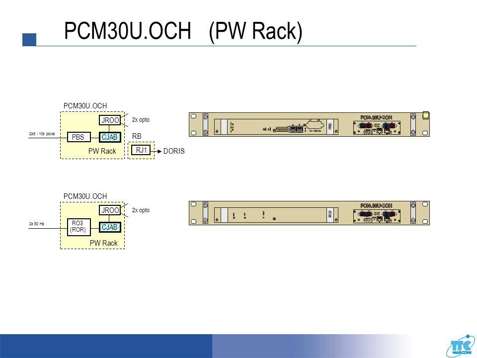 PCM30U.OCH (ROK Rack) PCM30U.OCH ROK Rack CJAB RJ1 DORIS RB SOC FX E1 PCM30U.OCH ROK Rack CJAB RJ1 DORIS RB SOC JRO opto ROK Rack CJAB RJ1 DORIS SOC E1 PCM30U.OCH SOC