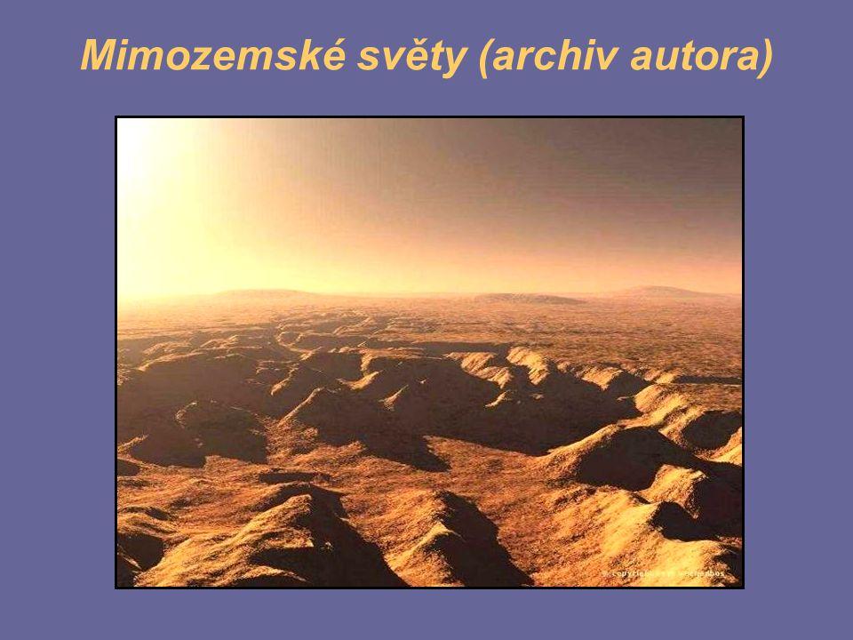 Mimozemské světy (archiv autora)