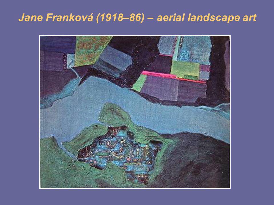 Jane Franková (1918–86) – aerial landscape art