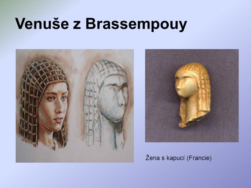 Venuše z Brassempouy Žena s kapucí (Francie)