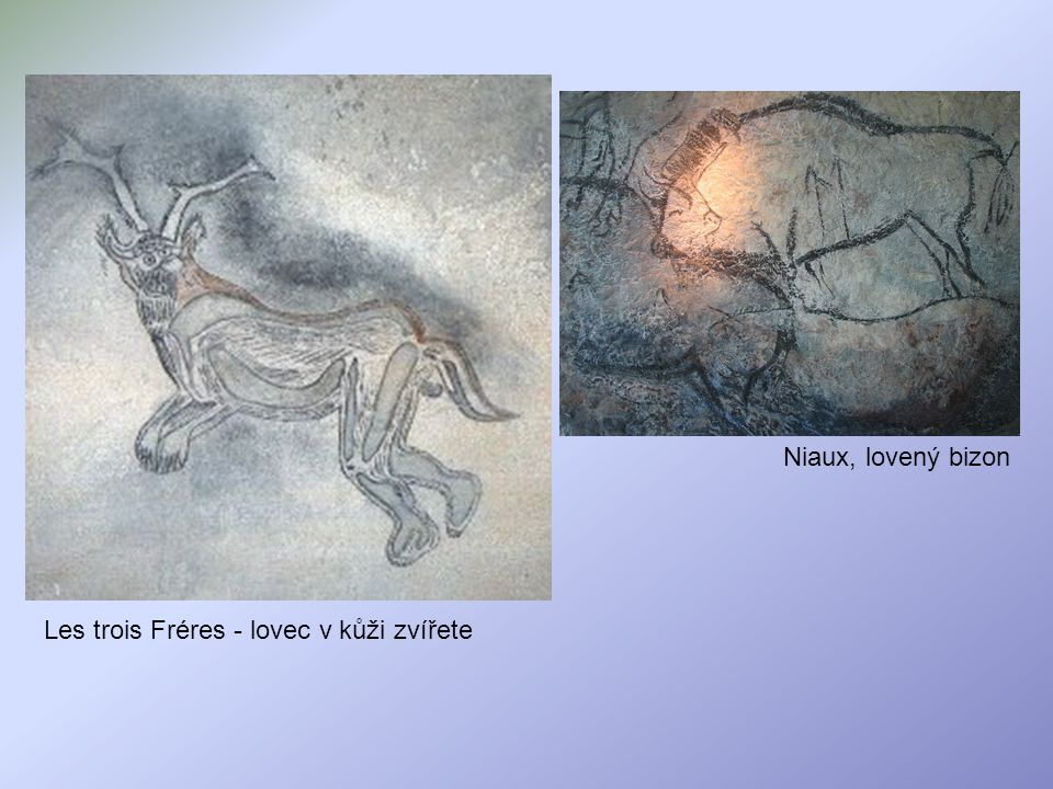 Les trois Fréres - lovec v kůži zvířete Niaux, lovený bizon