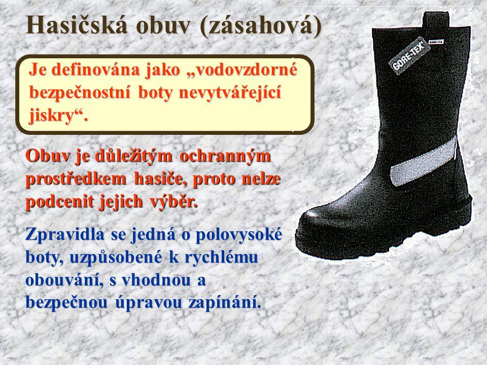 """Hasičská obuv (zásahová) Je definována jako """"vodovzdorné bezpečnostní boty nevytvářející jiskry"""". Obuv je důležitým ochranným prostředkem hasiče, prot"""