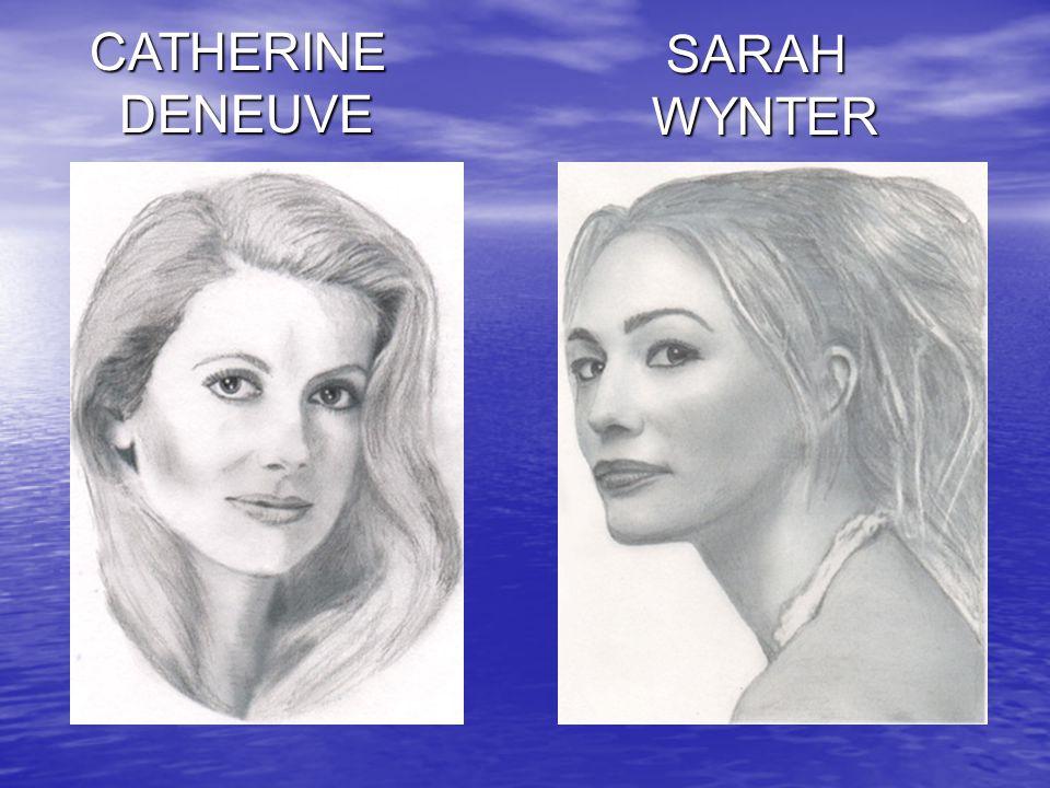 SARAH WYNTER CATHERINE DENEUVE