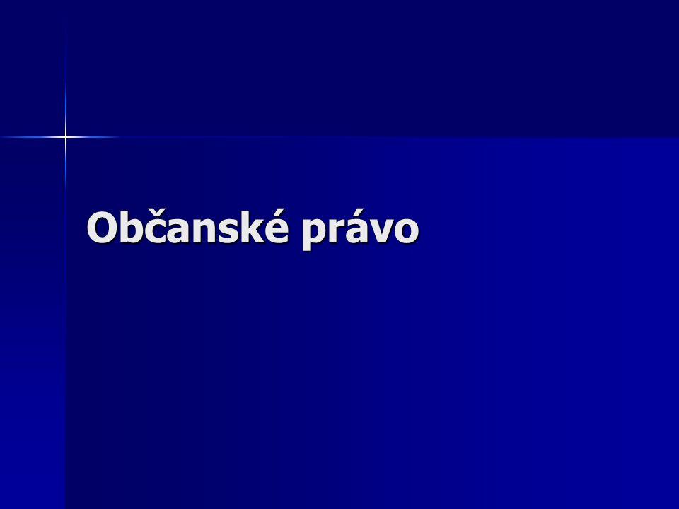 jeden ze subsystémů českého právního řádu jeden ze subsystémů českého právního řádu upravuje občanskoprávní vztahy a stanovuje, jak se mají lidé v těchto vztazích chovat upravuje občanskoprávní vztahy a stanovuje, jak se mají lidé v těchto vztazích chovat psané a kodifikované psané a kodifikované