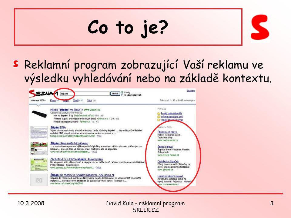 10.3.2008David Kula - reklamní program SKLIK.CZ 3 Co to je.