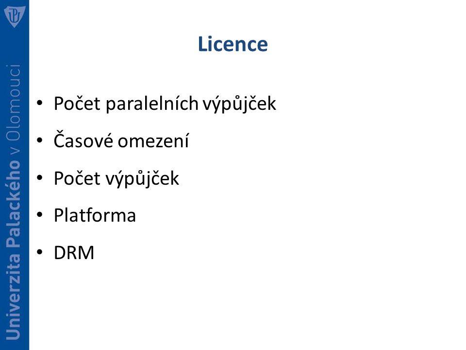 Licence Počet paralelních výpůjček Časové omezení Počet výpůjček Platforma DRM