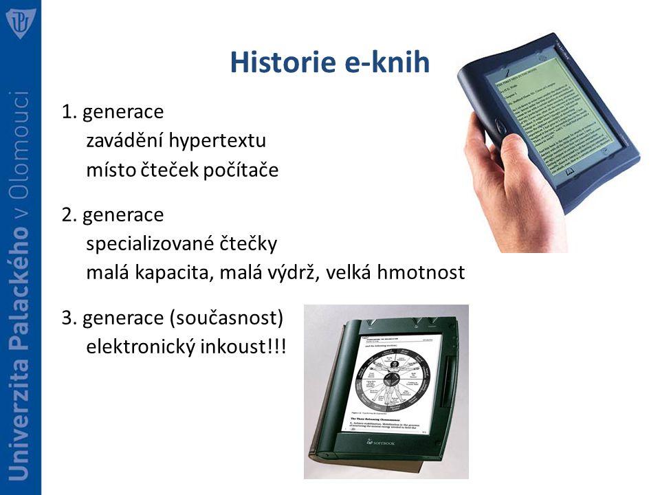 Historie e-knih 1. generace zavádění hypertextu místo čteček počítače 2.