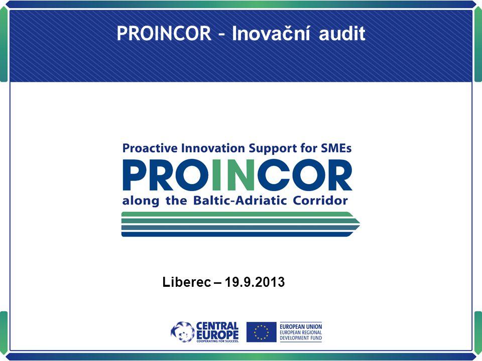 PROINCOR – Inovační audit Liberec – 19.9.2013