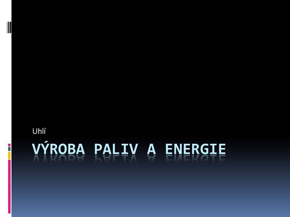 Původ energie v ČR 1)Zemní plyn 2)Jaderná energie 3)Obnovitelné zdroje 4)Ropa a ropné produkty 5)Uhlí