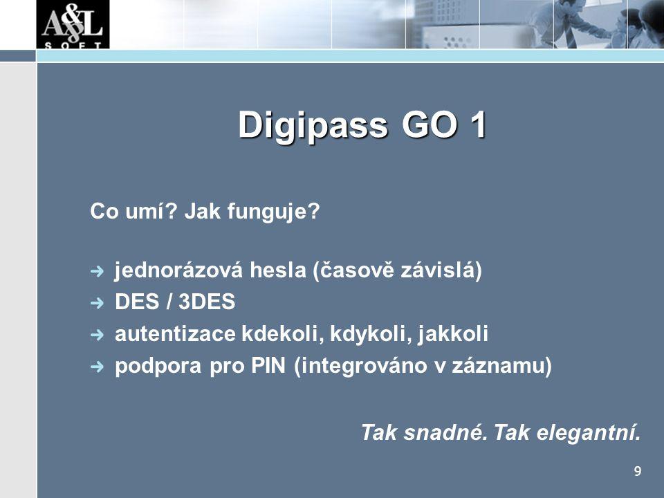 9 Digipass GO 1 Co umí? Jak funguje? jednorázová hesla (časově závislá) DES / 3DES autentizace kdekoli, kdykoli, jakkoli podpora pro PIN (integrováno