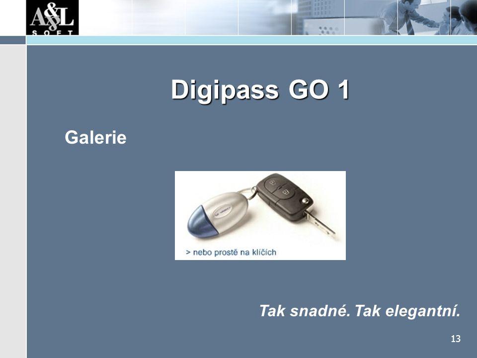 13 Digipass GO 1 Galerie Tak snadné. Tak elegantní.