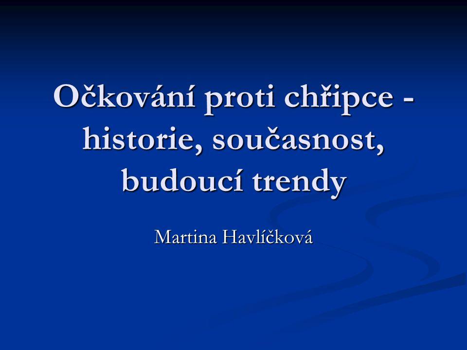 Očkování proti chřipce - historie, současnost, budoucí trendy Martina Havlíčková
